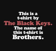 The Black Keys' T-Shirt by hunekune