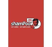 Shampoo: Not a Sham! Photographic Print