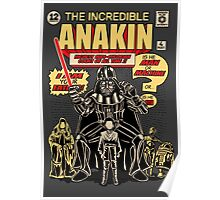The Incredible Anakin Poster