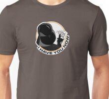 Darth Vader - I have you now v2 Unisex T-Shirt