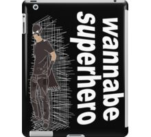 wannabe superhero 2 iPad Case/Skin