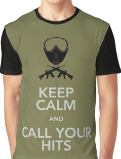 Keep calm and call your hits Graphic T-Shirt