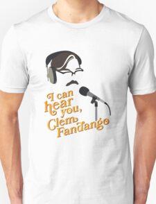 "Toast of London - ""I can hear you, Clem Fandango"" Unisex T-Shirt"