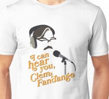 "Toast of London - ""I can hear you, Clem Fandango"" Unisex T-Shirt"