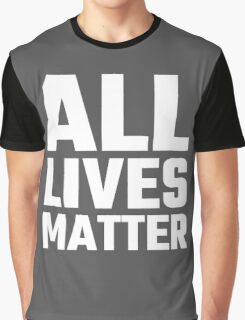 All Lives Matter Graphic T-Shirt