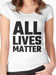 All Lives Matter Women's Fitted Scoop T-Shirt