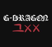 G-Dragon That XX by supalurve