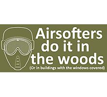 Airsofters do it in the woods! Photographic Print