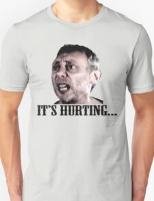 Michael Rosen - It's Hurting T-Shirt