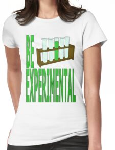 be experimental Womens Fitted T-Shirt