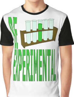be experimental Graphic T-Shirt