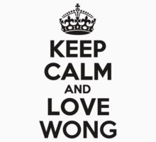 Keep Calm and Love WONG Kids Clothes