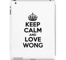 Keep Calm and Love WONG iPad Case/Skin