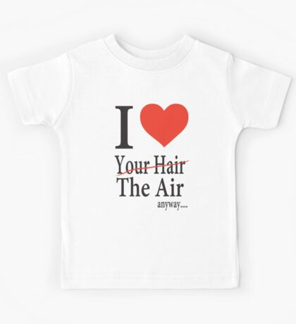 Dr. Horrible Freeze Ray love your hair Kids Tee