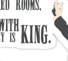 Sherlock - Moriarty Honey you should see me in a crown  Sticker