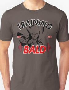 Keep Training To Go Bald!! Onepunch - Man T-Shirt