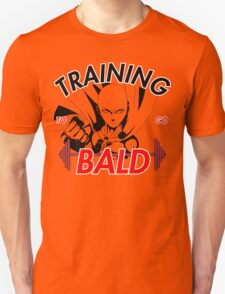 Keep Training To Go Bald!! Onepunch - Man T-Shirt