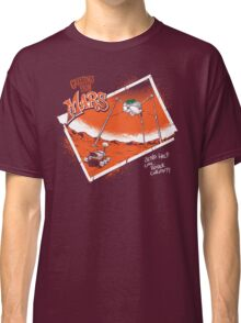 Greetings From Mars Classic T-Shirt