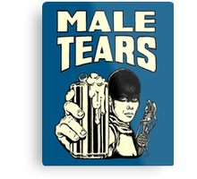 Male Tears: Imperator Furiosa Metal Print