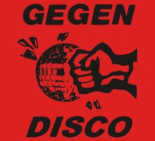 Gegen Disco (black print) by Bela-Manson