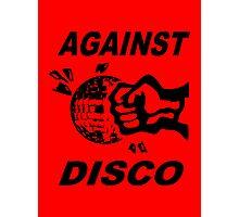 Against Disco (black + red) Photographic Print