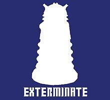 EXTERMINATE by kjharmon3