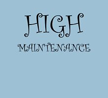 High Maintenance Womens Fitted T-Shirt