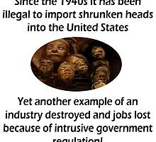 Big Government and Shrunken Heads by Chunga