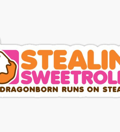 Stealin' Sweetrolls Sticker