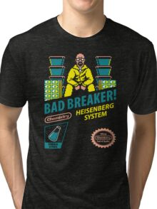 BAD BREAKER! Tri-blend T-Shirt