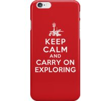 Keep Calm and Carry On Exploring iPhone Case/Skin