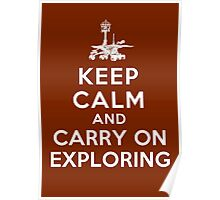 Keep Calm and Carry On Exploring Poster