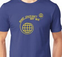 Make Spacecraft, Not War Unisex T-Shirt