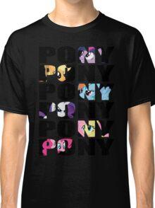 My Little Pony Mane Six 'PONY' Black Lettering Classic T-Shirt