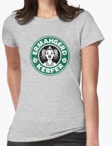 ERMAHGERD, KERFER! Womens Fitted T-Shirt