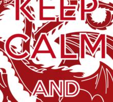 Keep Calm and...Dracarys Sticker