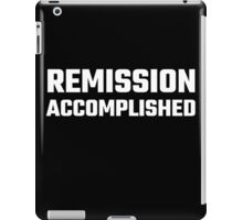 Remission Accomplished iPad Case/Skin