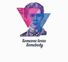 2-BI Lesya - Someone Loves Somebody Unisex T-Shirt