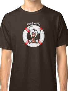 Chinese Crested :: First Mate Classic T-Shirt