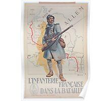 Linfanterie française dans la bataille Poster