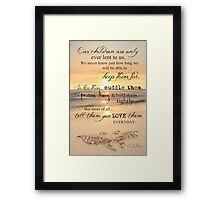 They Are Only Lent To Us Framed Print