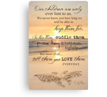 They Are Only Lent To Us Canvas Print