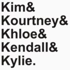 Kim & Kourtney & Khloe & Kendall & Kylie. by AlyssaSbisa