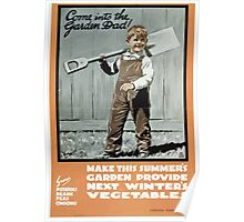 Come into the garden Dad! Poster