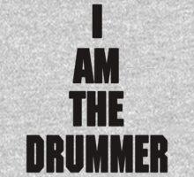 I AM THE DRUMMER (i prefer the drummer) Kids Clothes
