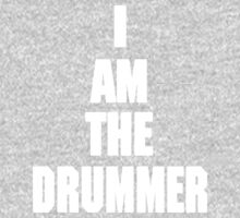 I AM THE DRUMMER (i prefer the drummer) One Piece - Long Sleeve