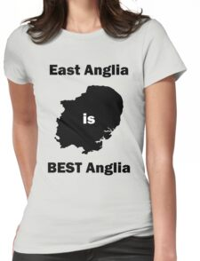 East Anglia is BEST Anglia Womens Fitted T-Shirt