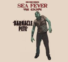 Sea Fever: The Escape - Barnacle Pete by perilpress