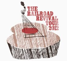 The Railroad Revival Tour 2012 by Sixto Tomas Marcelo