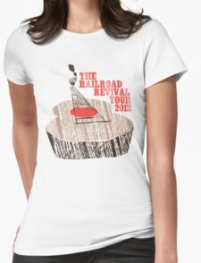 The Railroad Revival Tour 2012 Womens Fitted T-Shirt